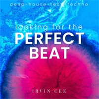 Looking for the Perfect Beat 2021-06 - RADIO SHOW by DJ Irvin Cee